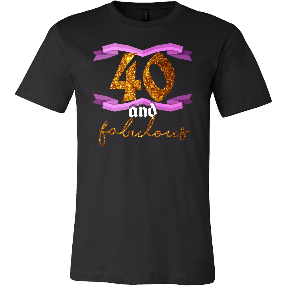 40th Birthday Forty And Fabulous BDay Party T Shirt