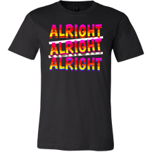 Alright, Alright Funny Saying Joke Slogan T Shirt