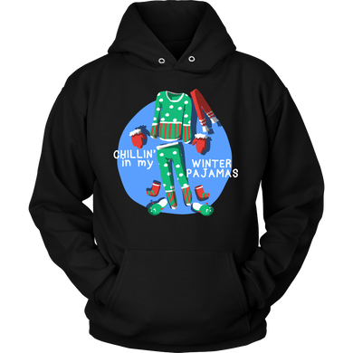 Winter Pajamas Chillin in the Winter Season Hoodie