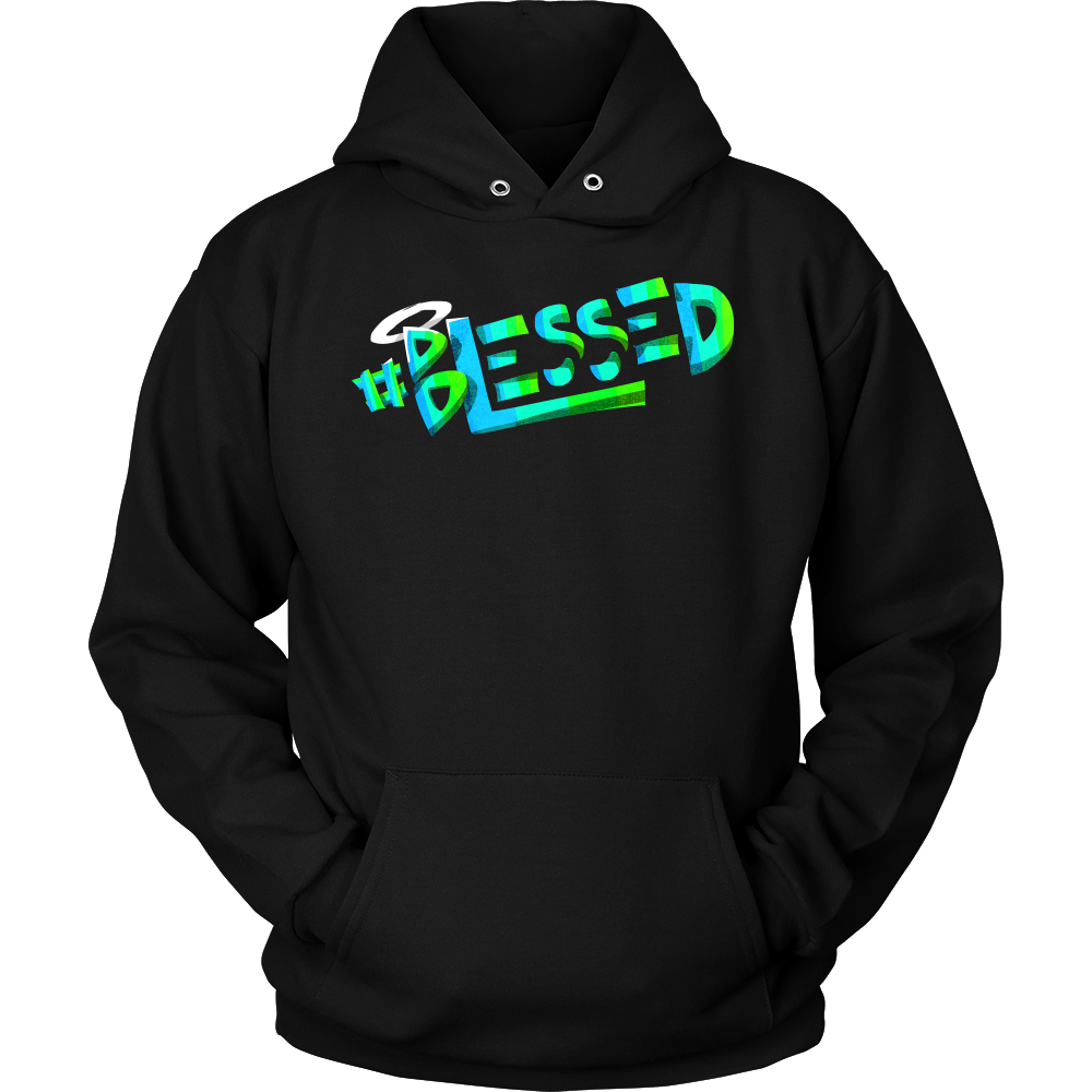 #Blessed Inspirational Motivational Quote Hoodie
