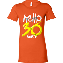 Hello Thirty Birthday Shirt 30th Bday Bella Shirt
