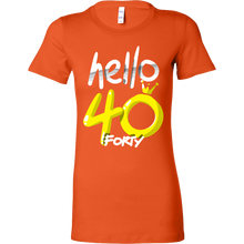 Hello Forty Birthday Shirt 40th Bday Bella Shirt