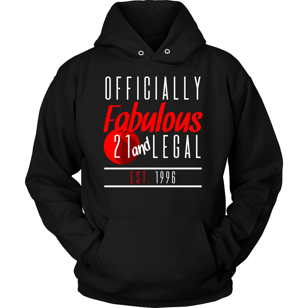 21st Birthday,Fabulous and Legal, Funny Twenty One B-day Hoodie