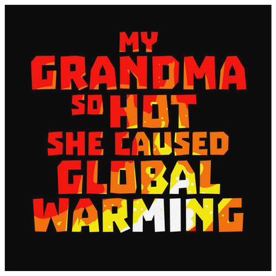 My Awesome Grandma So Hot Canvas, She Caused Global Warming Canvas