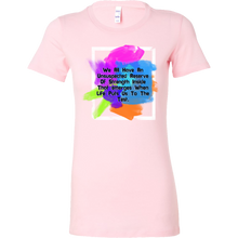 We All Have Strength Inside Us Inspirational Bella Shirt