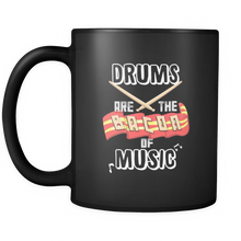 Drums Are the Bacon of Music Quote on Black Bacon Mug 11 oz