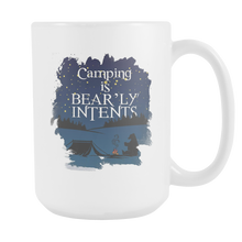 Camping is Bearly Intents Cute Campers Camp White 15oz Mug