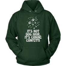 Funny It's Not Dog Hair, It's Canine Confetti Pet Lover Apparel