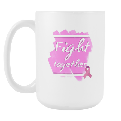 Fight Together Breast Cancer Awareness 15oz Mug