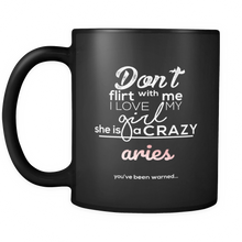 Horoscope, Funny Don't Flirt with My Girl Crazy Aries Black Mug