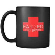 Nurses National Week Awareness, Earned Not Given Black 11oz mug