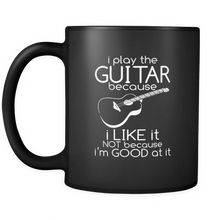 Play The Guitar Joke Musician Guitarist black ceramic 11oz mug