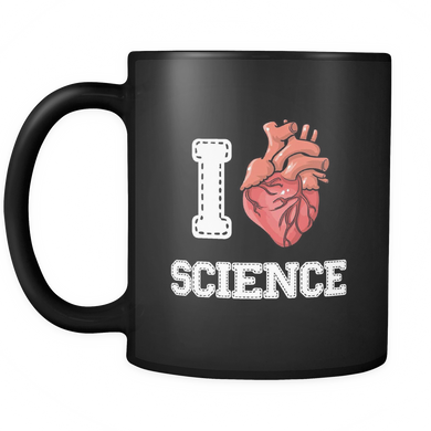 Science Coffee Mug with Quote 'I Love Science' Black 11 oz Mug