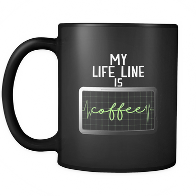Funny Mugs - My Life Line is Coffee quote design on black ceramic 11oz mug