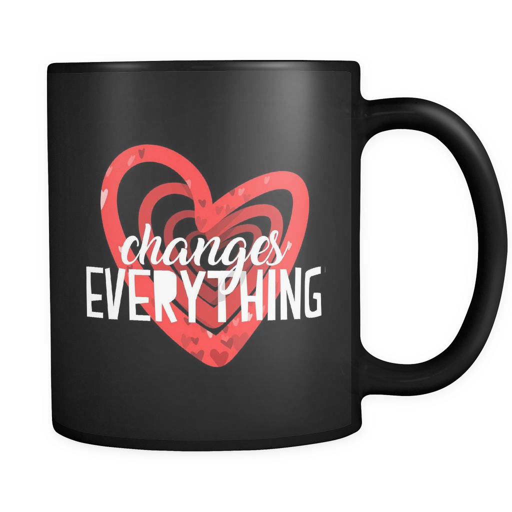 LOVE Changes Everything Quote with Red Heart on Black 11 oz Mug