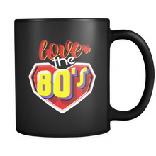 I Love The 80s Mug Design - Awesome for anyone who loves the 80's!