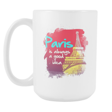 Beautiful PARIS is always a good idea for Holiday Vacation White 15oz Mug