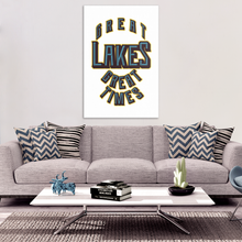 Great Lakes, Great Times Camping Holiday Quote Canvas Art