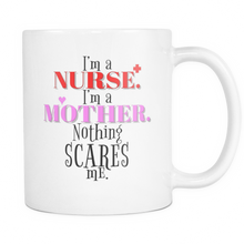 Nurse Mug with Funny and Inspiring Quote on White 11 oz Mug