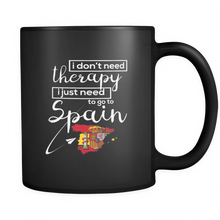 Spanish Mug, I don't Need Therapy, I Need Spain! Funny Flag Black 11oz mug