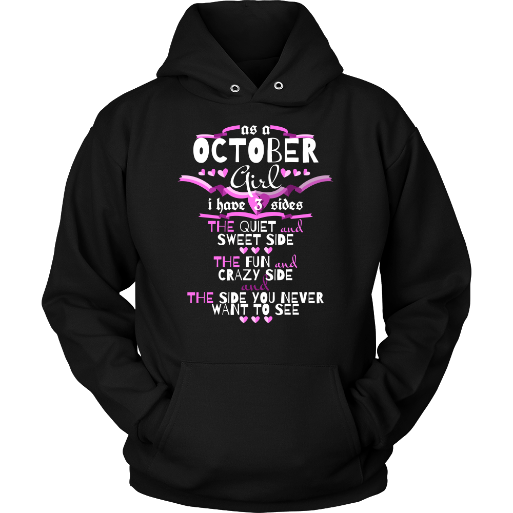 October Girl,Crazy, Sweet and Fun Birthday B Day Gift Hoodie