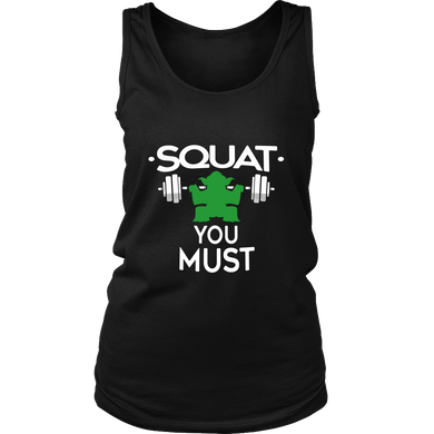 Squat You Must Funny Fitness Exercise Gym T-shirt Women's Tank Top
