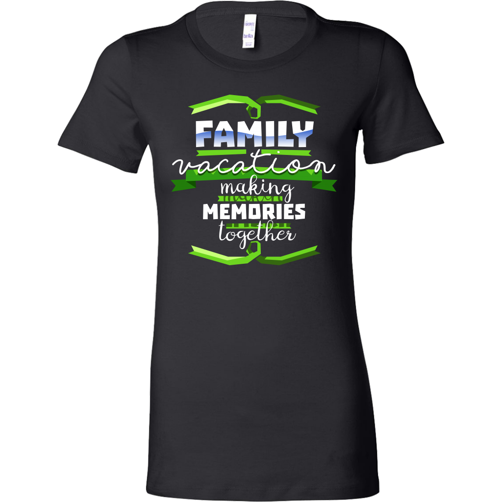 Cool Family Vacation Making Memories Souvenir Bella Shirt