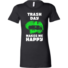 Funny Trash Day Makes Me Happy Garbage Collector Bella Shirt