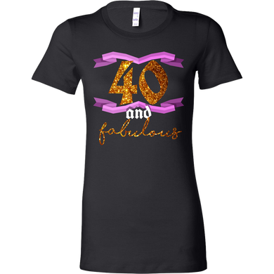 40th Birthday Forty and Fabulous BDay Bella Shirt