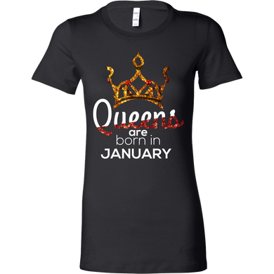 Queens Are Born in January Birthday B-day Bella Shirt