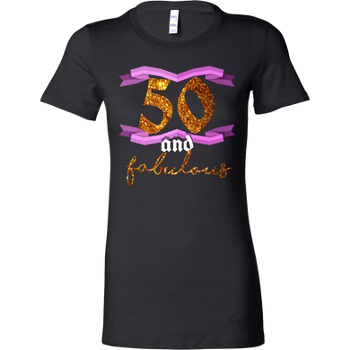 50th Birthday Fifty and Fabulous BDay Bella Shirt