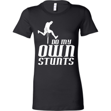 I Do My Own Stunts Funny Pun Accident Prone Bella Shirt