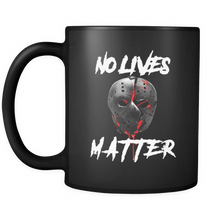 Quotes on Mugs - No Lives Matter Gory Design On Ceramic black 11oz mug