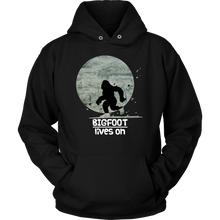 Bigfoot Lives On Witty,Funny Bigfoot Gift Hoodie