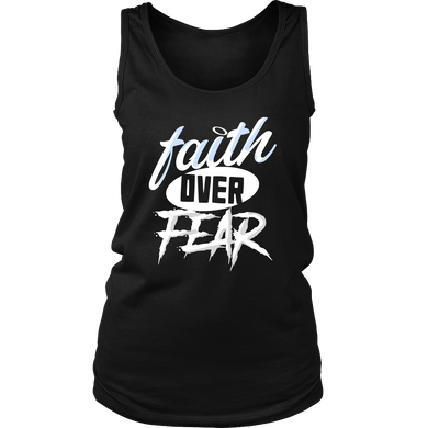 Faith Over Fear Inspirational Quote Gift Women's Tank Top Shirt