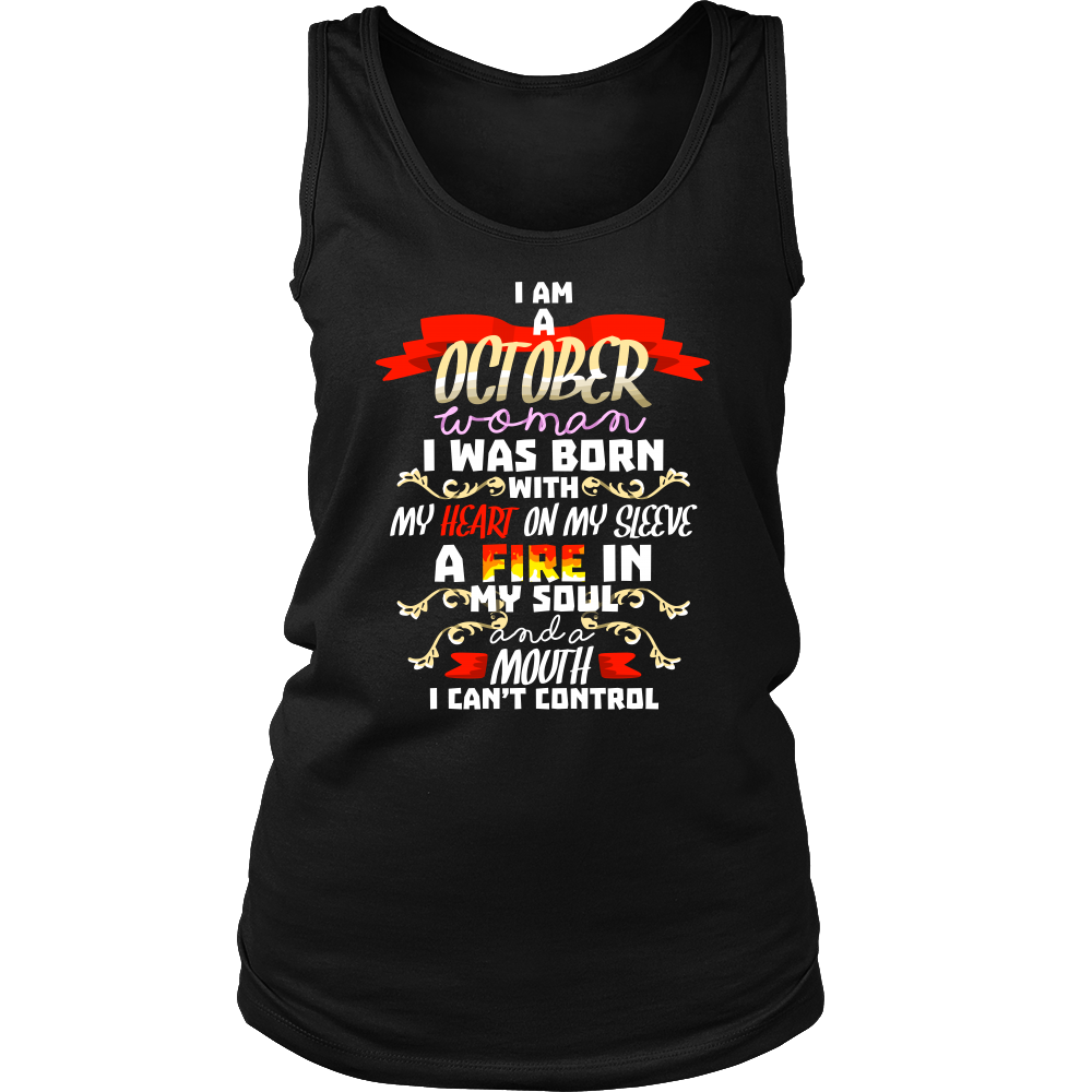 Born in October With Fire in My Soul Birthday B-day Gift Women's Tank Top Shirt