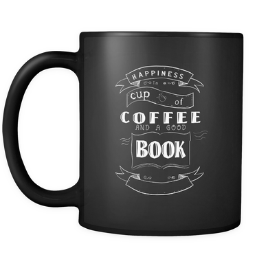 Happiness is Coffee and a Good Book Caffeine Addicts 11oz Mug