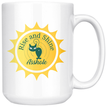 Rise And Shine Asshole, Funny 15oz. Ceramic White Mug, Rude Cat Gift