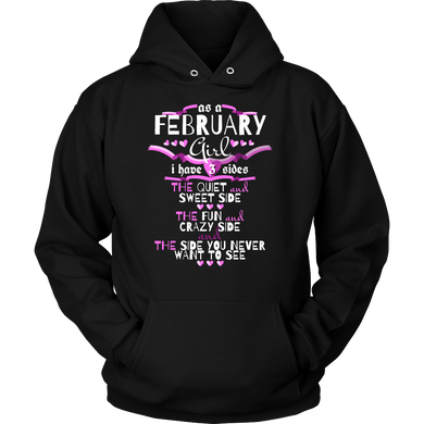 February Girl,Crazy, Sweet and Fun Birthday B Day Gift Hoodie
