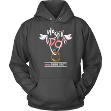 1968 50th Wedding Anniversary We Still Do Gift Hoodie