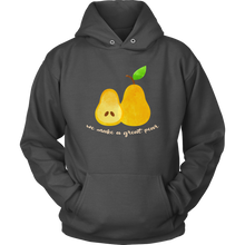 Pear Hoodie, We Make A Great Pear Hoodie