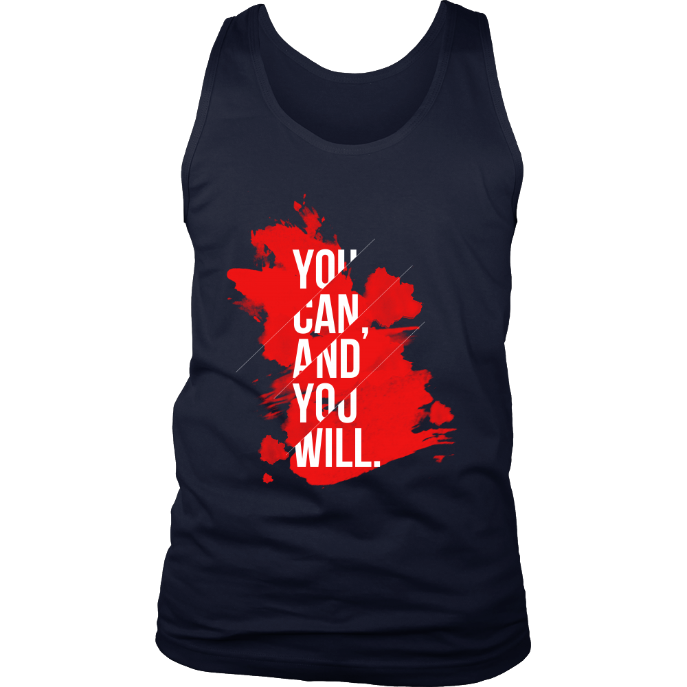 You Can and You Will Inspirational Motivational Quote Men's tank