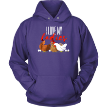 I Love My Ladies Funny Chicken Farmers Animal Hoodie