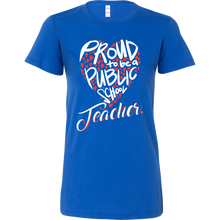 Proud to be a public school teacher Bella Tshirts for Teachers