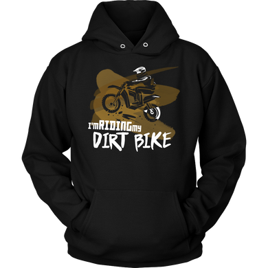 Motorbike, Love Riding my Dirtbike Hoodie