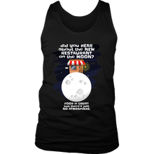 Joke Novelty Gift Tank,Hear about the New Restaurant on the Moon?