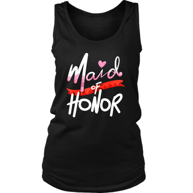 Stunning Bridal Party Maid of Honor Women's Tank Top Shirt