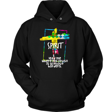 Lead Me Where Trust Has No Borders Motivational Quote Hoodie