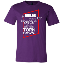 She Builds Others Up Inspirational Motivational Quote Shirt