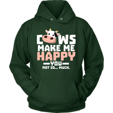 Cows Make Me Happy You Not So Much Farm Animal Hoodie